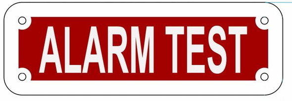 SIGNS ALARM TEST SIGN- REFLECTIVE !!! (RED,