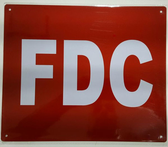 FDC SIGN- REFLECTIVE !!! (ALUMINUM SIGNS