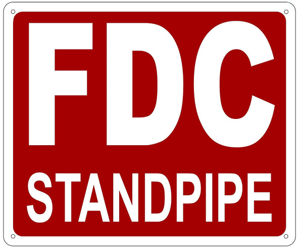 SIGNS FDC STANDPIPE SIGN- REFLECTIVE !!! (ALUMINUM