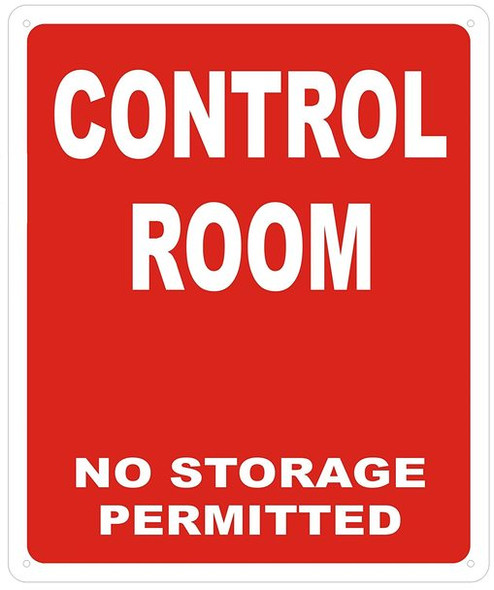 SIGNS CONTROL ROOM NO STORAGE PERMITTED SIGN-