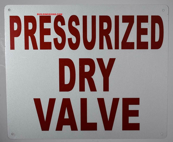 PRESSURIZED DRY VALVE SIGN (White, ALUMINUM