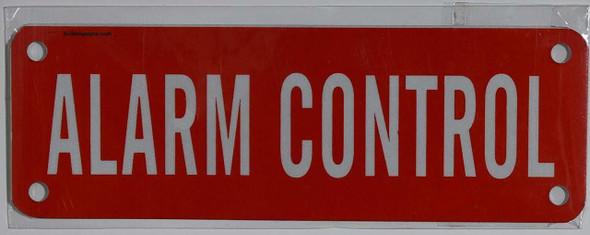 ALARM CONTROL SIGN (RED, ALUMINUM SIGNS