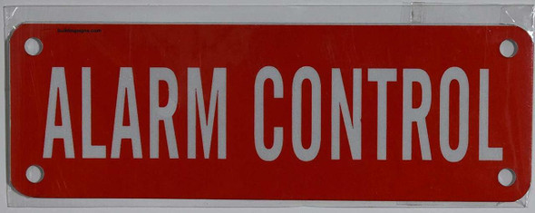 SIGNS ALARM CONTROL SIGN (RED, ALUMINUM SIGNS