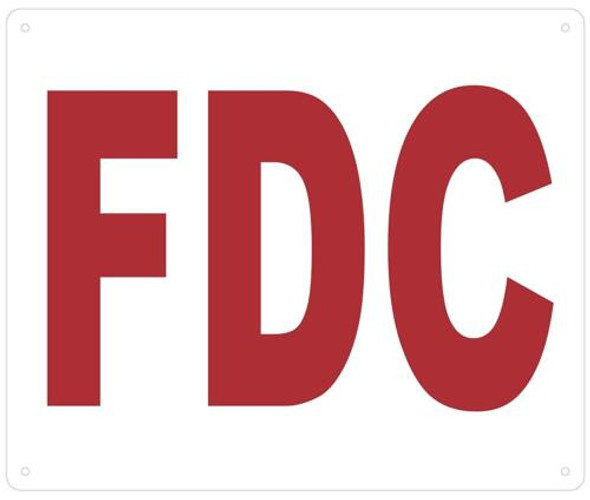 FDC SIGN- WHITE BACKGROUND (ALUMINUM SIGNS