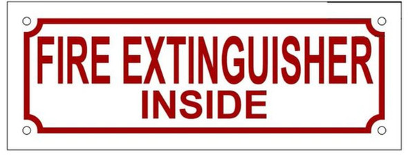 FIRE EXTINGUISHER INSIDE SIGN (ALUMINUM SIGNS