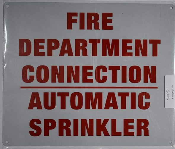 SIGNS FIRE DEPARTMENT CONNECTION AUTOMATIC SPRINKLER SIGN