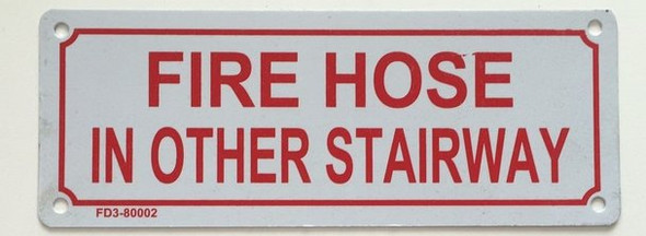 SIGNS FIRE HOSE IN OTHER STAIRWAY SIGN