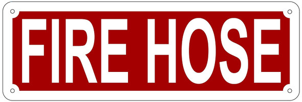 FIRE HOSE SIGN- REFLECTIVE !!! (RED,
