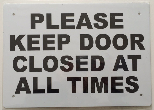 CLOSE THE DOOR SIGNS