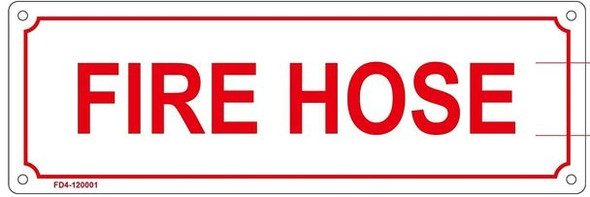 FIRE HOSE SIGN (WHITE, ALUMINUM SIGNS