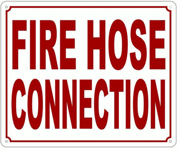 FIRE HOSE CONNECTION SIGN (ALUMINUM SIGNS