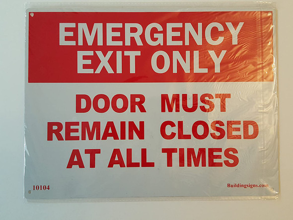 SIGNS Emergency Exit Door must remain closed