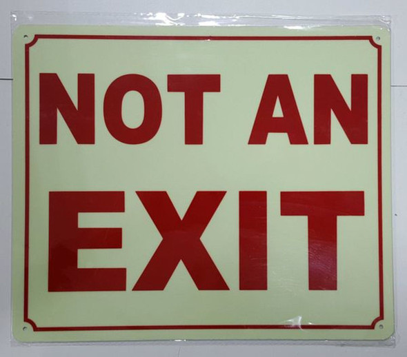 SIGNS NOT AN EXIT SIGN - PHOTOLUMINESCENT