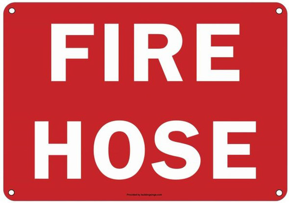 FIRE HOSE SIGN (ALUMINUM SIGNS 7X10)(RED)-(ref062020)
