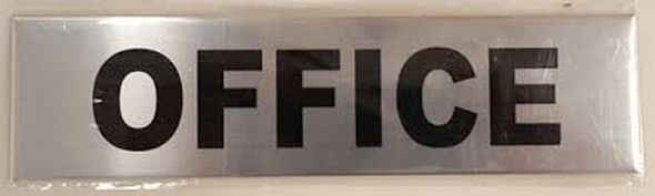 OFFICE SIGN (BRUSHED ALUMINUM SIGNS 2X7.75)