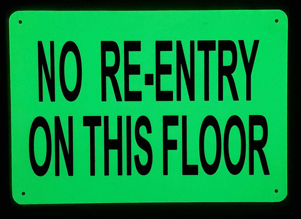SIGNS NO RE-ENTRY ON THIS FLOOR SIGN