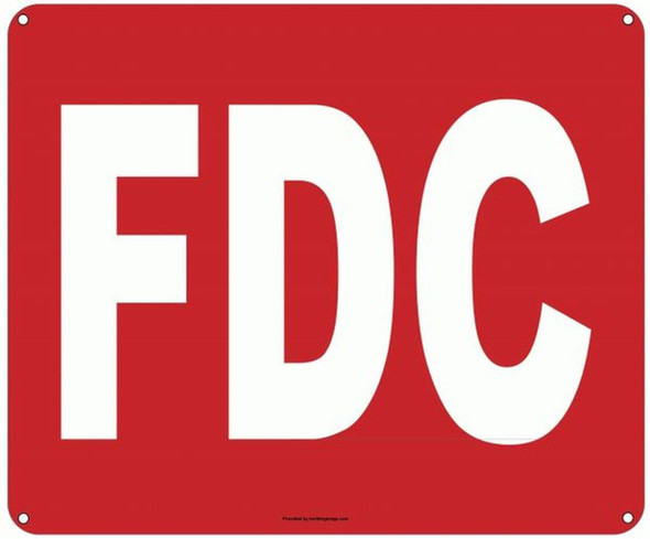 FDC SIGN (ALUMINUM SIGNS 10X12) (RED)