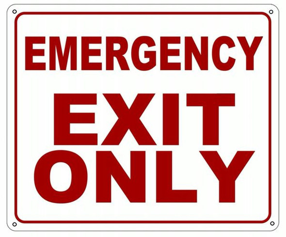 EMERGENCY EXIT ONLY SIGN (ALUMINUM SIGNS
