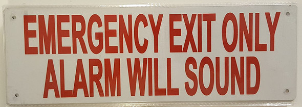 SIGNS EMERGENCY EXIT ONLY ALARM WILL SOUND