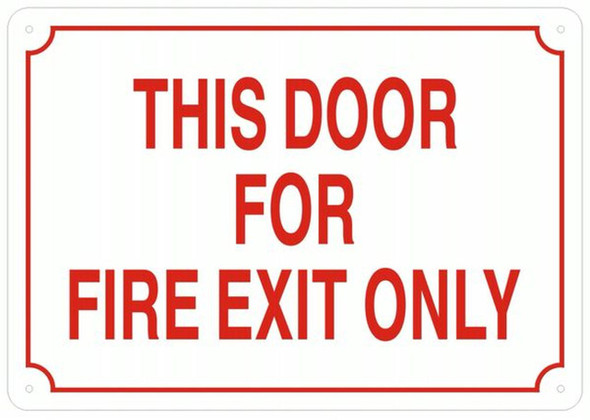 THIS DOOR FOR FIRE EXIT ONLY