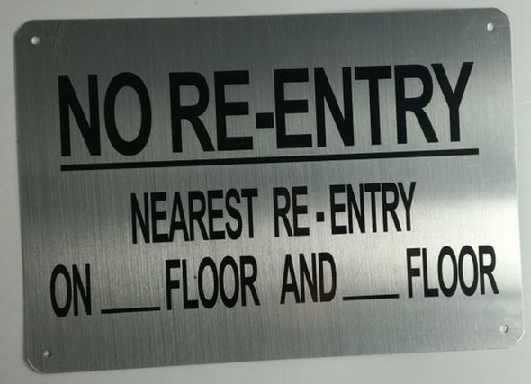 SIGNS NO RE-ENTRY NEAREST RE-ENTRY ON_FLOOR AND_FLOOR