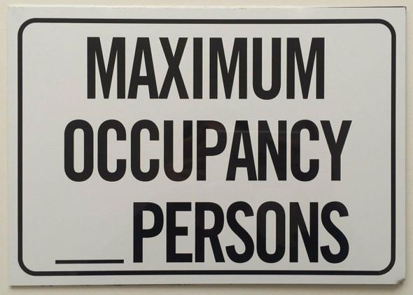 MAXIMUM OCCUPANCY SIGN– PURE WHITE (ALUMINUM