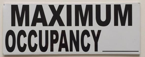 SIGNS MAXIMUM OCCUPANCY SIGN– PURE WHITE (ALUMINUM