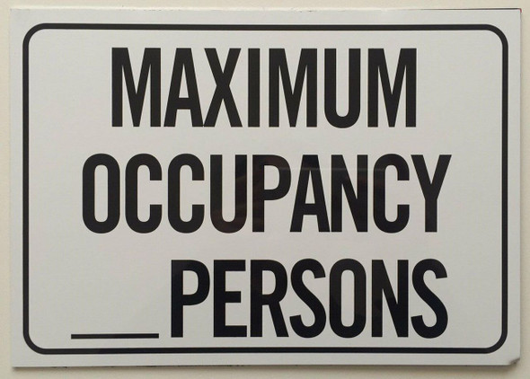 SIGNS MAXIMUM OCCUPANCY _ PERSONS SIGN- WHITE