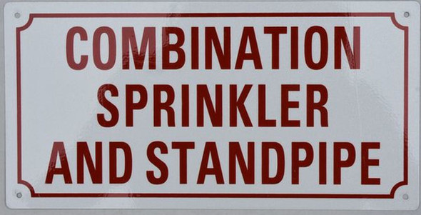 SIGNS SPRINKLER AND STANDPIPE COMBINATION SIGN- WHITE