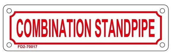 COMBINATION STANDPIPE SIGN (WHITE, ALUMINUM SIGNS
