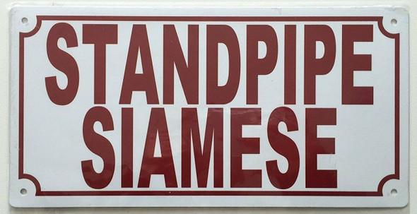 STANDPIPE SIAMESE SIGN (ALUMINUM SIGNS 5X10,