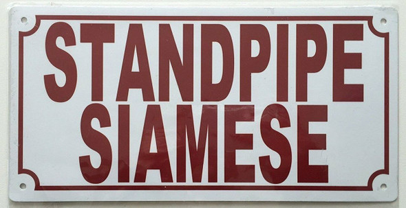 SIGNS STANDPIPE SIAMESE SIGN (ALUMINUM SIGNS 5X10,