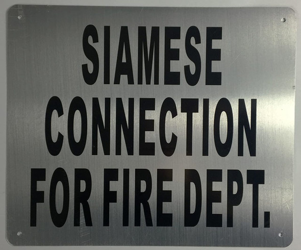 SIAMESE CONNECTION FOR FIRE DEPARTMENT SIGN-