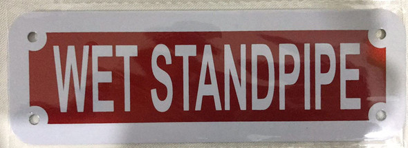 WET STANDPIPE SIGN (ALUMINUM SIGNS 2X6,