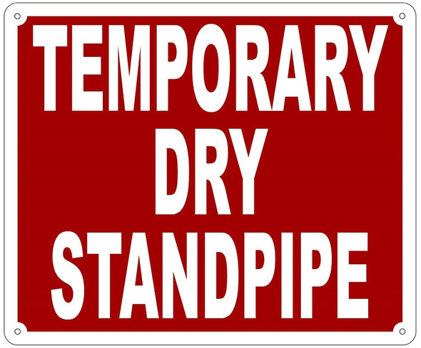TEMPORARY DRY STANDPIPE SIGN- REFLECTIVE !!!