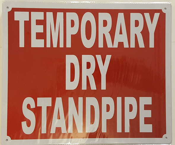 SIGNS TEMPORARY DRY STANDPIPE SIGN- REFLECTIVE !!!