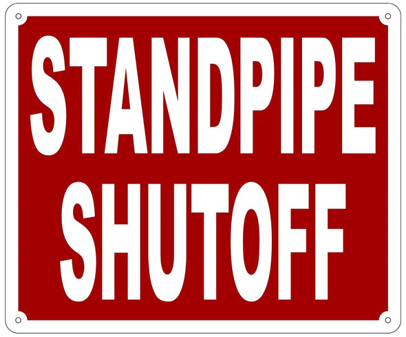 STANDPIPE SHUTOFF SIGN- REFLECTIVE !!! RED