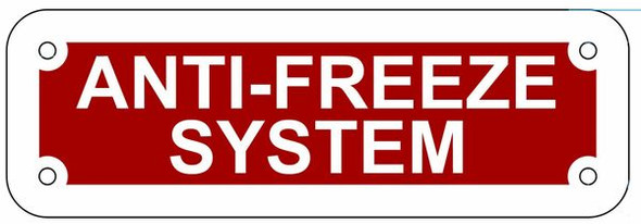 ANTI-FREEZE SYSTEM SIGN- REFLECTIVE !!! (RED,