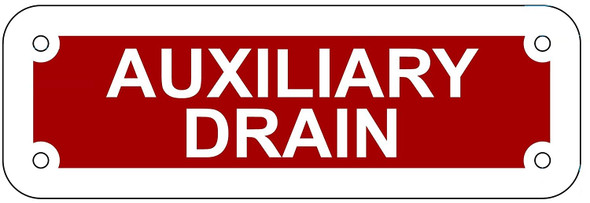 AUXILIARY DRAIN SIGN- REFLECTIVE !!! (RED,