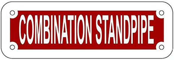 COMBINATION STANDPIPE SIGN- REFLECTIVE !!! (RED,