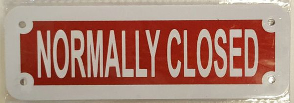 SIGNS NORMALLY CLOSED SIGN- REFLECTIVE !!! RED