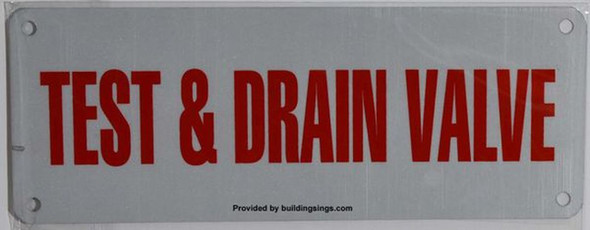 SIGNS TEST AND DRAIN VALVE SIGN (WHITE,ALUMINUM
