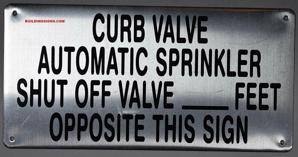 SIGNS CURB VALVE AUTOMATIC SPRINKLER SHUT OFF