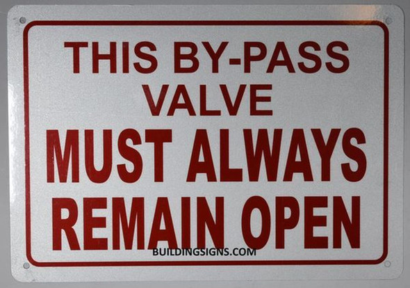 THIS BY-PASS VALVE MUST ALWAYS REMAIN