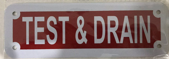TEST AND DRAIN SIGN (RED, ALUMINUM