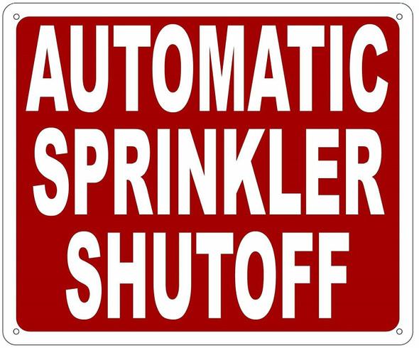 AUTOMATIC SPRINKLER SHUTOFF SIGN- REFLECTIVE !!!