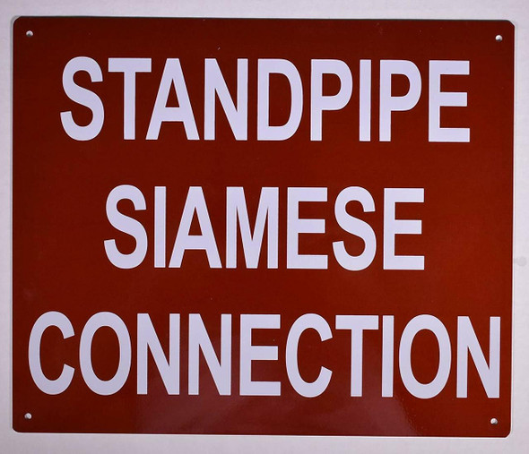 STANDPIPE SIAMESE CONNECTION SIGN (RED, ALUMINUM