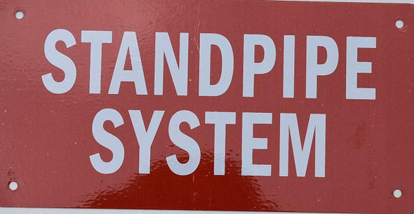 STANDPIPE SYSTEM SIGN (RED, ALUMINUM SIGNS