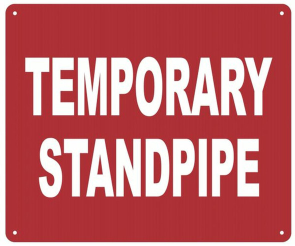 TEMPORARY STANDPIPE SIGN (RED, ALUMINUM SIGNS