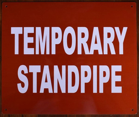 SIGNS TEMPORARY STANDPIPE SIGN (RED, ALUMINUM SIGNS